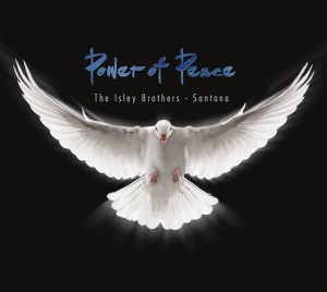ISLEY BROTHERS, THE & SANTANA - POWER OF PEACE