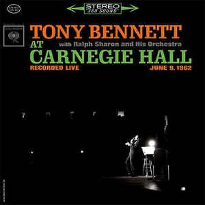 BENNETT, TONY - AT CARNEGIE HALL