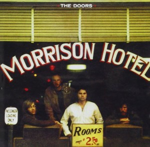DOORS, THE - MORRISON HOTEL(40TH ANNIVERSARY MIX)