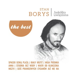 BORYS, STAN - THE BEST - JASKOLKA UWIEZIONA LP