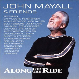 MAYALL, JOHN - ALONG FOR THE RIDE