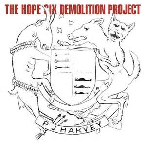 HARVEY, PJ - THE HOPE SIX DEMOLITION PROJECT LP LTD.