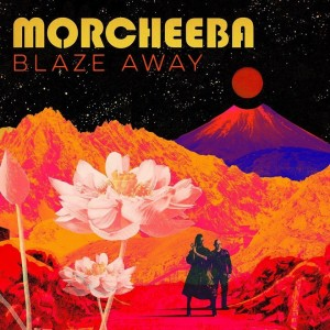 MORCHEEBA - BLAZE AWAY LP