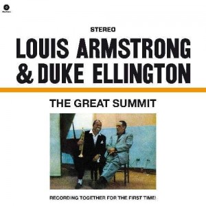 ARMSTRONG, LOUIS & DUKE ELLINGTON - GREAT SUMMIT