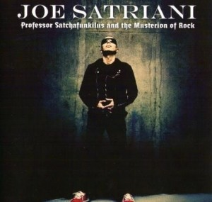 SATRIANI JOE - PROFESSOR SATCHAFUNKILUS AND THE MUSTERION OF ROCK