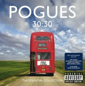 POGUES, THE - 30:30 THE ESSENTIAL COLLECTION