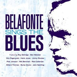 BELAFONTE, HARRY - BELAFONTE SINGS THE BLUES