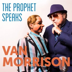 MORRISON, VAN - THE PROPHET SPEAKS