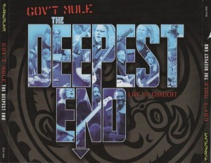 GOV T MULE  -  THE DEEPEST END: LIVE IN