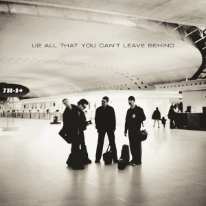 U2 - ALL THAT YOU CAN'T LEAVE BEHIND (REMASTERED) LP