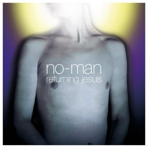 NO-MAN - RETURNING JESUS 180 GR 2LP