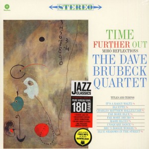 BRUBECK, DAVE QUARTET - TIME FURTHER OUT