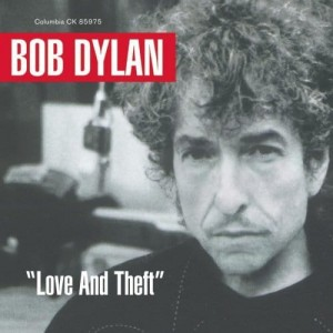 DYLAN, BOB - LOVE AND THEFT