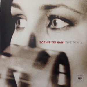 ZELMANI, SOPHIE - TIME TO KILL