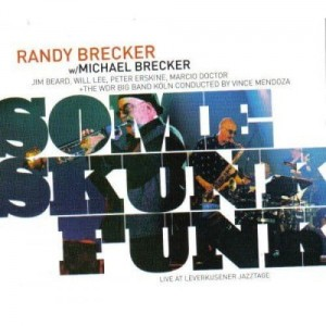 BRECKER, RANDY -  SOME SKUNK FUNK
