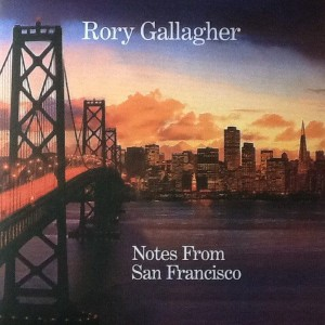 GALLAGHER, RORY - NOTES FROM SAN FRANCISCO (REMASTERED) LP