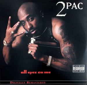 2PAC - ALL EYEZ ON ME EXPLICIT