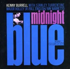 BURRELL, KENNY - MIDNIGHT BLUE (RUDY VAN GELDER RE