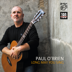 O'BRIEN, PAUL - LONG MAY YOU SING