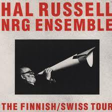 RUSSELL, HAL/NRG ENSEMBLE - THE FINNISH/ SWISS TOUR