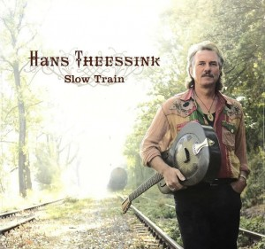 THESSINK HANS - SLOW TRAIN