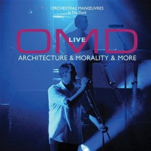 OMD - ARCHITECTURE & MORALITY & MORE - LIVE