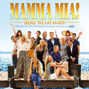 SOUNDTRACK - MAMMA MIA! HERE WE GO AGAIN
