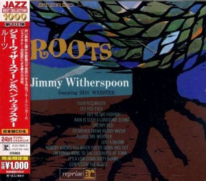 WITHERSPOON, JIMMY FEATURING BEN WEBSTER - ROOTS