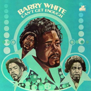 WHITE, BARRY - CAN'T GET ENOUGHT