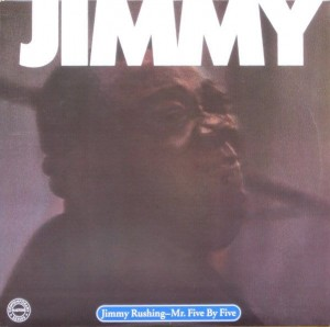 RUSHING, JIMMY - MR. FIVE BY FIVE
