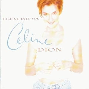 DION, CÉLINE - FALLING INTO YOU