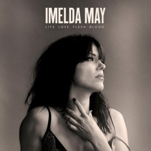 MAY, IMELDA - LIFE LOVE FRESH BLOOD