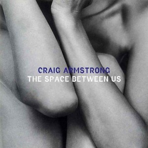 ARMSTRONG, CRAIG - THE SPACE BETWEEN US
