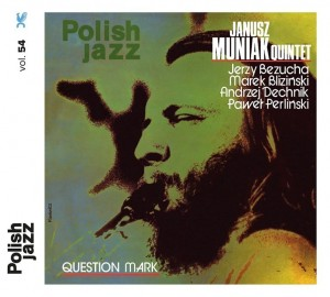 MUNIAK, JANUSZ QUINTET - QUESTION MARK (POLISH JAZZ)