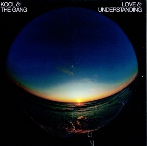KOOL & THE GANG - LOVE & UNDERSTANDING