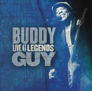 GUY, BUDDY - LIVE AT LEGENDS