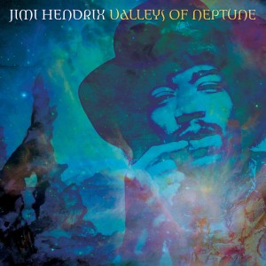 HENDRIX, JIMI - VALLEYS OF NEPTUNE