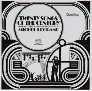 LEGRAND, MICHEL - TWENTY SONGS OF THE CENTURY