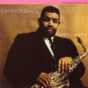 ADDERLEY, J CANNONBALL - CANNONBALL TAKES CHARGE