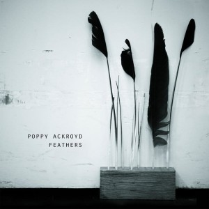 ACKROYD, POPPY - FEATHERS LP