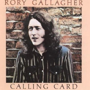 GALLAGHER, RORY - CALLING CARD (REMASTERED) LP