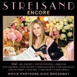STREISAND, BARBRA - ENCORE: MOVIE PARTNERS SING BROADWAY