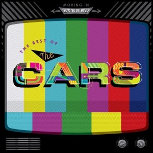 CARS - MOVING IN STEREO: THE BEST OF THE CARS