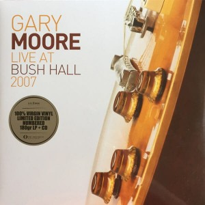 MOORE, GARY - LIVE AT BUSH HALL