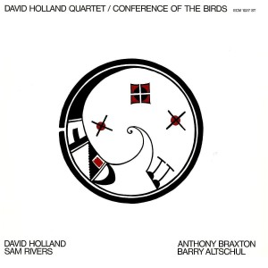 HOLLAND, DAVE - CONFERENCE OF THE BIRDS (LP)