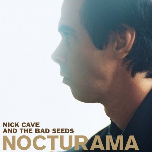 CAVE, NICK AND THE BAD SEEDS - NOCTURAMA LP