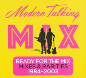 MODERN TALKING - MODERN TALKING: READY FOR THE MIX