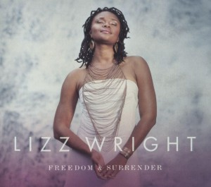 WRIGHT, LIZ - FREEDOM & SURRENDER