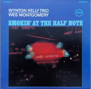 MONTGOMERY, WES - SMOKIN' AT THE HALF NOTE