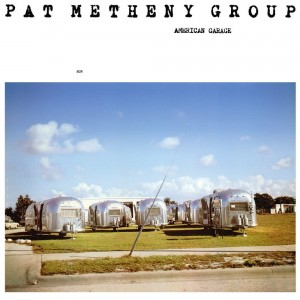 PAT METHENY GROUP - AMERICAN GARAGE 180G LP